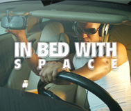 *NEU* In Bed with Space