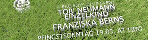 *WIN* So, 19.05. // BBC pres. Tobi Neumann, Einzelkind & Franziska Berns