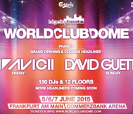 *TIPP* Fr, 05. - So, 07.06. // BigCityBeats WORLD CLUB DOME // Avicii. David Guetta, u.v.v.m.!!