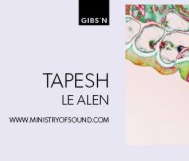 *WIN* Fr, 27.03. // Ministry of Sound - Gibson Club // Tapesh, Le Alen