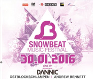 *WIN* Sa, 30.01. // Snowbeat 2016 // Dannic, Ostblockschlampen, 2Elements, u.v.m.